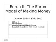 Day+25-26+Enron+II+25-27+Oct+2010