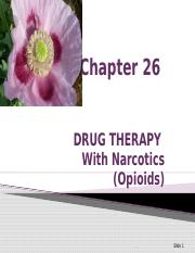 Karch Chapter _26 Narcotics, Narcotic Antogonists, and Antimigraine Agents.ppt
