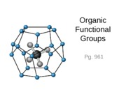 2_Organic Functional groups, Solubility, Solids, and Liquids