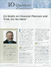Zvi Bodie on Financial Planners and 'First, Do No Harm