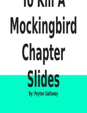 To Kill A Mockingbird Chapter Slides.pptx