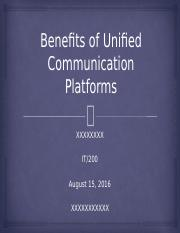 Benefits of Unified Communication Platforms_IT 200_Week 2
