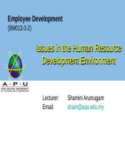 WEEK 5  Issues in the Human Resource Development Environment