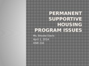 Permanent Supportive Housing Program Issues Week Nine