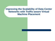 Improving the Scalability of Data Center Networks with