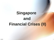 GES1002_SSA2220 - Singapore and Financial Crises (II).pptx