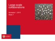 INFS2030 - Week 7 - Large scale collaborations