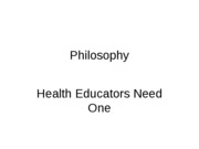 Principles+of+Health+Education+Philosophy