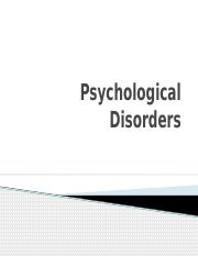 5.4.16 Psychological Disorders (3).pptx