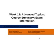 CB2500 - Week13 - Advanced Topics; Course Summary; Exam Information