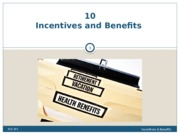 Class 10 Incentives and Benefits