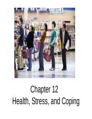 Chapter 12 Health, Stress, and Coping(1)