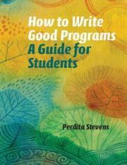 How to Write Good Programs - A Guide for Students.pdf