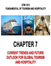 DTM1013_Chapter_7_Current_Trends_and_Future_Outlook_For_Global_Tourism.pdf