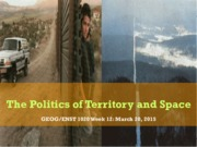 Week 12- 2015 Politics of territory and space