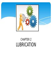 chapter2_LUBRICATION_DEC2013.pptx