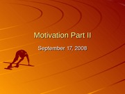 Lecture 6 Motivation Part II