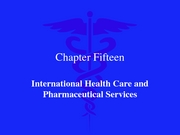 International Health Care Systems 2007