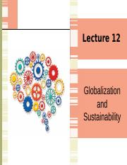 Lecture 12 Globalization and Sustainability.pptx