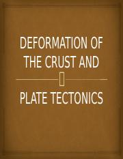 DEFORMATION OF THE CRUST AND PLATE TECTONICS