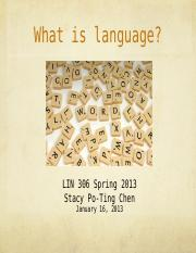 1. What is language?