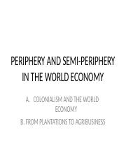 Periphery and Semi-Periphery in the World Economy