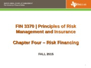 FIN 3370 CH 4 Risk Financing Fall 2015