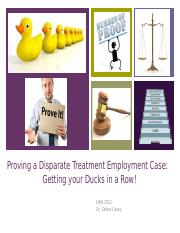 Proving a Disparate Treatment Case Get Your Ducks in a Row.pptx