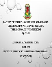 Lecture 2Physical Examination of farm animals.pptx