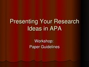 Presenting Your Research Ideas in APA