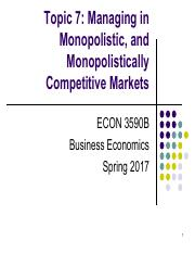 Topic 7. Managing in Monopolistic, and Monopolistically Competitive Markets副本