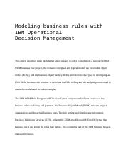 This article describes three models that are necessary in order to implement a successful IBM ODM bu
