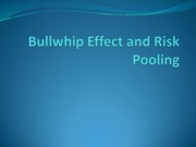 5Bullwhip Effect and Risk Pooling2009
