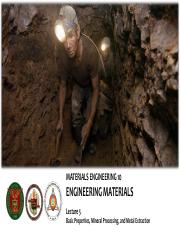 MatE 10 Lecture 5 (Basic Properties, Mineral Processing, and Metal Extraction).pdf