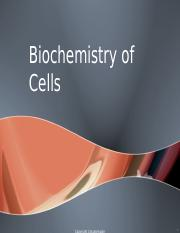 Biochemistry of Cells (1).ppt