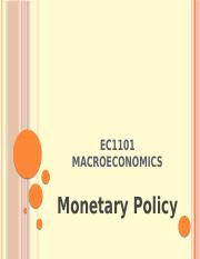 EC1101 Autumn Lecture 8 - Monetary Policy.pptx