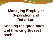 Managing Employee Retention and Separation