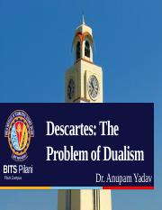 Descartes and The Problem of Dualism.pptx