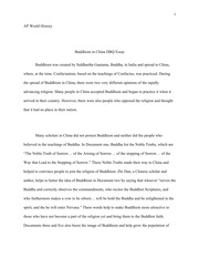 china dbq essay Dbq the spread of buddhism in china seemed to be positively looked upon, for the most part, by the people of china the spreading of buddhism was not a short event.