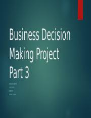 Business Decision Making Project Part 3