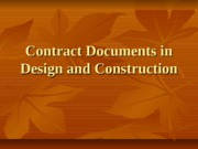 Contract Documents in Design and Construction 7 Feb 13