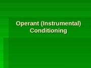 Lecture 6 - Operant Conditioning