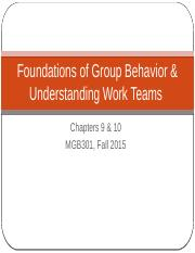 Chapters 9 & 10 Foundations of Group Behavior and Undestanding Work teams.pptx