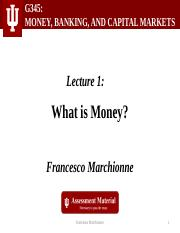 01.A1 Lecture Slides Ch.3 - What Is Money [x1].pptx