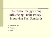 POL 443 Week 4 Assignment Influencing Public Policy Improving Fuel Standards