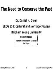 GEOG 353 W16 - Lecture 7 - The Need to Conserve the Past (Full Notes)