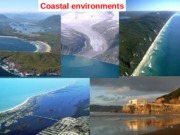 Lecture 11 - Coastal environments .ppt