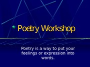 Poetry Workshop power point