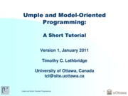 Lecture Umple And Model Oriented Tutorial for Precise Modeling with UML