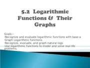 5-2 Logarithmic Functions and their graphs